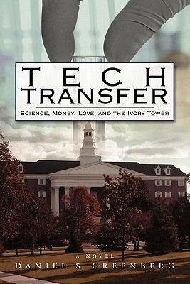 Tech Transfer by Daniel S. Greenberg