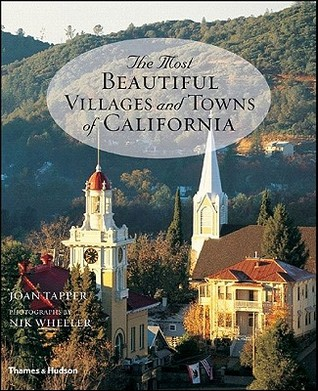 The Most Beautiful Villages and Towns of California