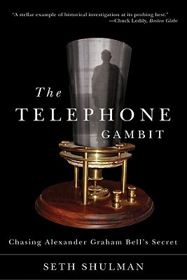 The Telephone Gambit by Seth Shulman