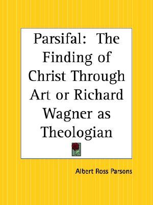 Parsifal by Albert Ross Parsons