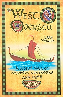 West Oversea by Lars Walker