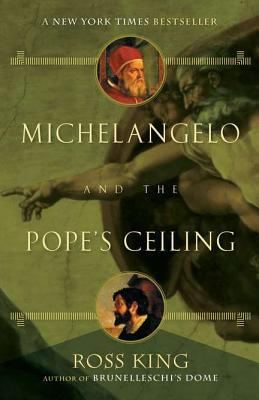 Michelangelo & the Pope's Ceiling - Ross King