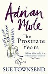 Adrian Mole: The Prostrate Years (Adrian Mole, #8)
