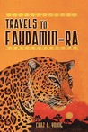 Travels to Fahdamin-Ra by Chaz A. Young