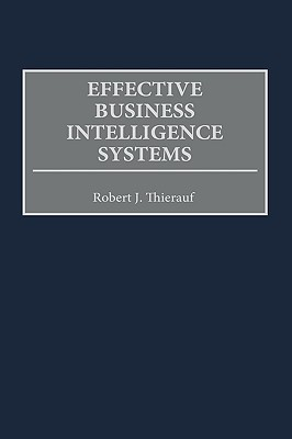 Effective Business Intelligence Systems