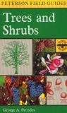 A Field Guide to Trees and Shrubs: Northeastern and north-central United States and southeastern and south-central Canada