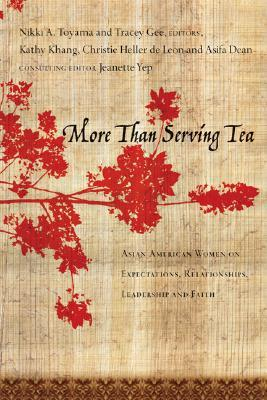 More Than Serving Tea by Nikki A. Toyama