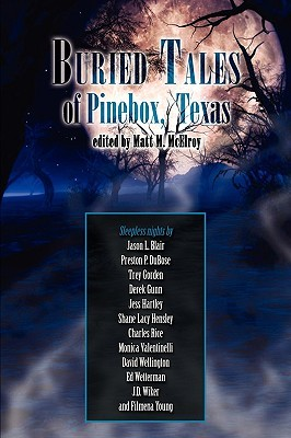 Buried Tales of Pinebox, Texas