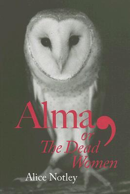 Alma, or The Dead Women