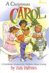 A Christmas Carol: A Christmas Musical for Children about Giving