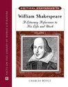 Critical Companion to William Shakespeare: A Literary Reference to His Life and Work