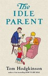 Idle Parent,The