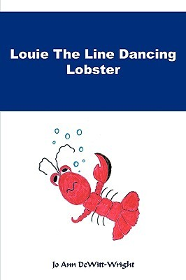 Louie the Line Dancing Lobster by Jo Ann DeWitt-Wright
