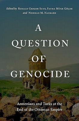 A Question of Genocide by Ronald Grigor Suny