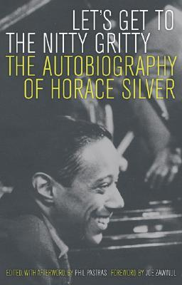 Let's Get to the Nitty Gritty by Horace Silver