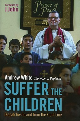 Suffer the Children by Andrew White