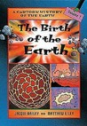 The Birth Of The Earth by Jacqui Bailey