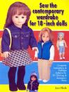 Sew the Contemporary Wardrobe for 18-Inch Dolls