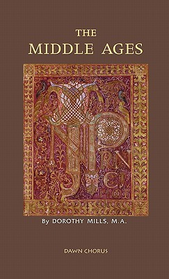 The Middle Ages by Dorothy Mills