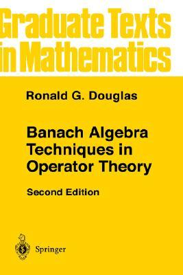 Banach Algebra Techniques in Operator Theory