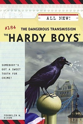 The Dangerous Transmission (Hardy Boys #184)