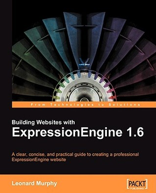 Building Websites With Expression Engine 1.6 by Leonard Murphy