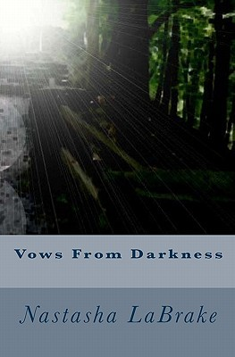Vows from Darkness