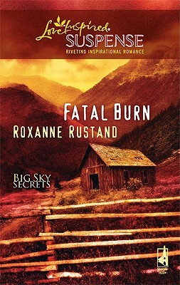 Fatal Burn by Roxanne Rustand