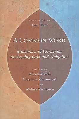 A Common Word by Miroslav Volf