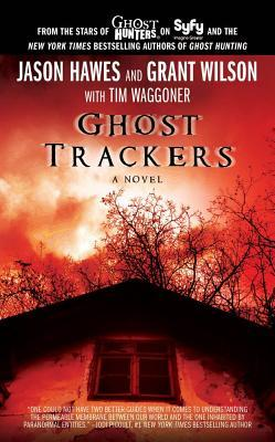 Ghost Trackers by Jason Hawes