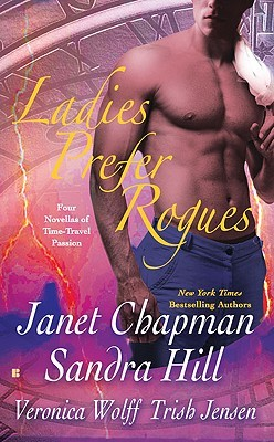 Ladies Prefer Rogues by Janet Chapman
