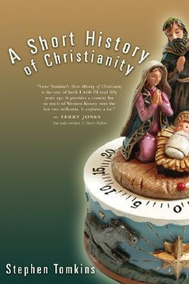 A Short History of Christianity by Stephen Tomkins