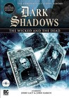 The Wicked and the Dead (Dark Shadows Dramatic Readings, #7)