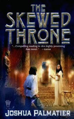 The Skewed Throne (Throne of Amenkor, #1)