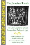 Promised Lands: The Low Countries Under Burgundian Rule, 1369-1530