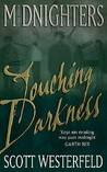 Touching Darkness (Midnighters, #2)