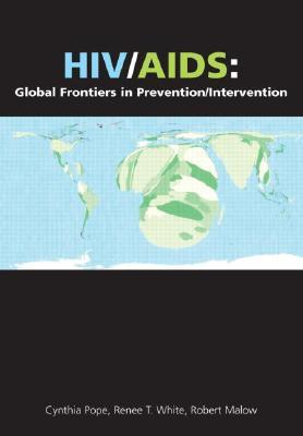 HIV/AIDS: Global Frontiers in Prevention/Intervention