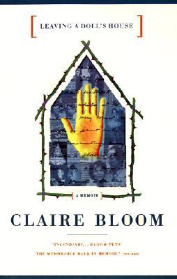 Leaving a Doll's House by Claire Bloom