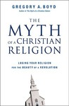 The Myth of a Christian Religion: Losing Your Religion for the Beauty of a Revolution