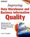 Data Warehouse and Business Information Quality