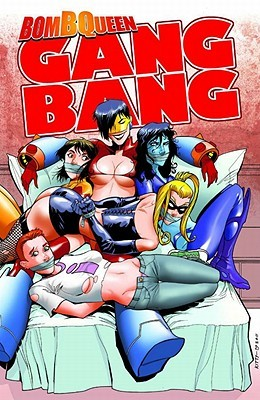 Bomb Queen Gang Bang by Jimmie Robinson
