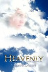 Heavenly (Heavenly, #1)
