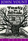Toots in Solitude: A Novel