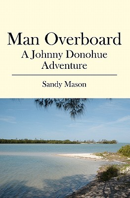 Man Overboard by Sandy Mason
