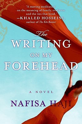 The Writing on My Forehead by Nafisa Haji