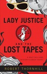 Lady Justice And The Lost Tapes