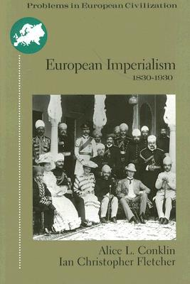 European Imperialism, 1830-1930: Climax and Contradiction