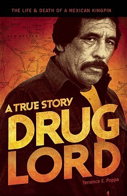 Drug Lord by Terrence E. Poppa