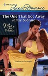 The One That Got Away (Harlequin Super Romance (Larger Print))