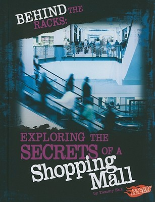 Behind the Racks: Exploring the Secrets of a Shopping Mall